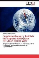 Implementacion y Analisis de Soporte Rfid Para Rtls En Redes Wifi (Paperback or