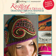 NEW DVD: KNITTING CREATIVE DETAILS Design Original Knits
