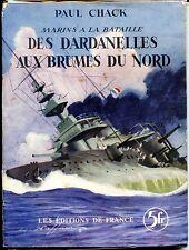 MARINS A LA BATAILLE - Des Dardanelles aux brumes du nord - Paul Chack 1937