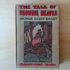 The Tale of Brownie Beaver by Arthur Scott Bailey 1916