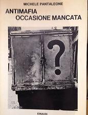 PANTALEONE, ANTIMAFIA OCCASIONE MANCATA, EINAUDI