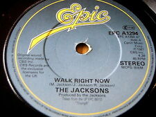 "THE JACKSONS - WALK RIGHT NOW   7"" VINYL"