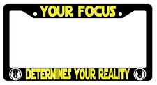 Black License Plate Frame YOUR FOCUS DETERMINES YOUR REALITY(YELLOW) Auto  -88