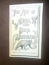 The Art of Deer and Bear Hunting - Book By: Stanley Hawbaker 1953