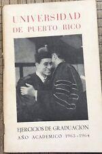 Universidad De Puerto Rico Ejercicios De Graduacion Ano Academico 1963-1964 Panf