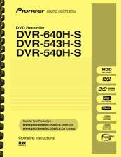 Pioneer DVR-540H-S DVR-543-HS DVR-640H-S DVD Recorder OWNER'S USER MANUAL