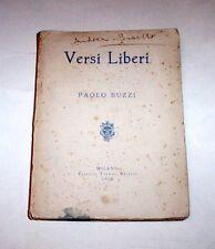 Futurismo Letteratura - Paolo Buzzi - Versi Liberi - 1^ ed. 1913 - RARO