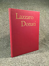 Lazzaro Donati by Peter Carvell. Signed & dedicated by the artist (1963)