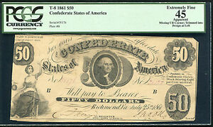 T-8 1861 $50 FIFTY DOLLARS CSA CONFEDERATE STATES OF AMERICA PCGS EF-45