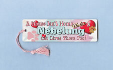 "Nebelung - Cat Bookmark w/Tassel ""A House Isn""T Home"" - Cahi015"