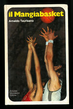 Il mangiabasket Arnaldo Taurisano Mondadori 1° 1972