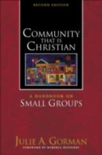 Community That is Christian: A Handbook on Small Groups (Paperback or Softback)