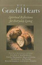 With Grateful Hearts: Spiritual Reflections for Everyday Living (Paperback or So