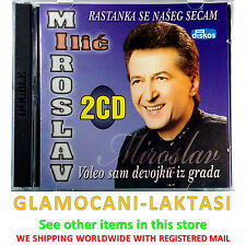 2CD MIROSLAV ILIC VOLEO SAM DEVOJKU IZ GRADA compilation 2011 srbija hrvatska