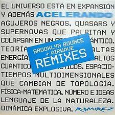"Ramirez Acelerando (Brooklyn Bounce Remix/Airwave Remix; I) [Maxi 12""]"