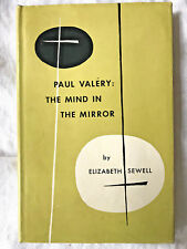 Paul Valery: The Mind in the Mirror ELIZABETH SEWELL 1952 first edition Yale