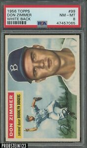1956 Topps #99 Don Zimmer Brooklyn Dodgers PSA 8 NM-MT GRAY BACK