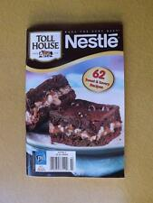 NESTLE TOLL HOUSE 62 SWEET & SAVORY RECIPES COOKBOOK 2009 COOKIES CAKES FUDGE