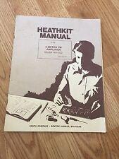 Heathkit Assembly Operation Manual HA-202 FM Amplifier- Manual Only