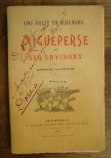 Une halte en Auvergne. Aigueperse et ses environs.1900-1903