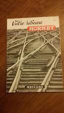catalogue  MECCANO  votre  réseau  HORNBY   + brochure  .. superbe