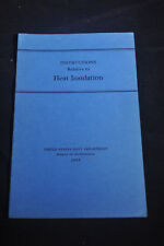 1939 *WW2* Instructions Relative to Heat Insulation - US NAVY