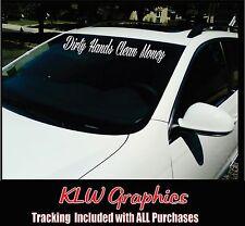 Dirty Hands Clean Money Windshield Vinyl Decal Sticker Diesel Truck Car 1500