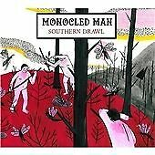 MONOCLED MAN, SOUTHERN DRAWL, SEALED 9 TRACK CD ALBUM IN DIGIPAK FROM 2014