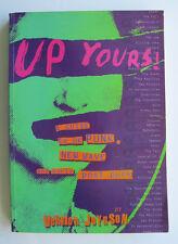 Vernon Joynson - Up Yours ! UK Punk New Wave - Borderline Productions