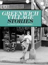 Greenwich Village Stories : A Collection of Memories (2014, Hardcover)