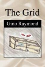 The Grid by Gino Raymond (2007, Paperback)