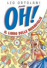 OH! IL LIBRO DELLE MERAVIGLIE  nuovo italiano rat-man leo ortolani