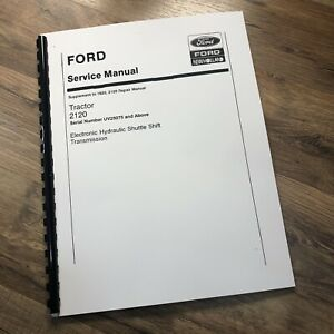 FORD NEW HOLLAND 2120 TRACTOR SERVICE REPAIR SUPPLEMENT MANUAL TECHNICAL SHOP