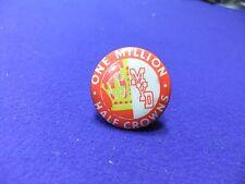 vtg badge charity one million half crowns myd youth hostel  tin badge 1960s