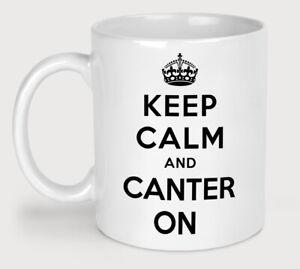 Keep Calm And Canter On Novelty Coffee Tea Mug Funny Horse Riding Slogan Cup