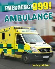 Ambulance (Emergency 999!)-Kathryn Walker Author