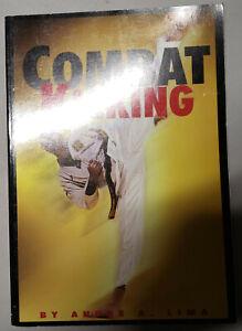 Combat Kicking by Andre Lima PB martial arts, Taekwondo, Karate, MMA, defense