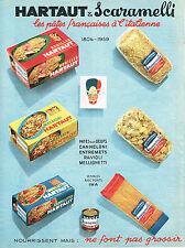 PUBLICITE ADVERTISING   1959   HARTAUT & SCARAMELLI  pates alimentaires