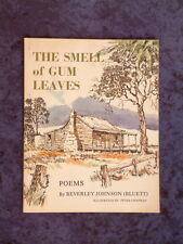 Beverley Johnson - The Smell of Gum Leaves bush poetry collection bluett