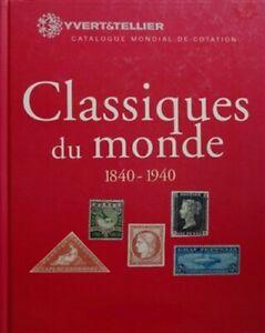 Yvert & Tellier Catalog of classic world stamps 1840-1940 & Rectificatif 2020