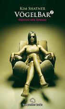 VögelBar 2 | Erotischer Roman von Kim Shatner | blue panther books