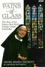 Pains of Glass: The Story of the Passion from King's College Chapel, Cambridge