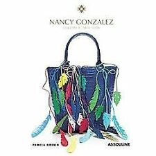 Nancy Gonzales by Nancy Gonzales and Pamela Golbin (2013, Hardcover)