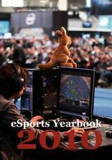 Esports Yearbook 2010: By Christophers, Julia Scholz, Tobias M.