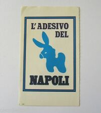 VECCHIO ADESIVO / Old Sticker CALCIO ASINELLO NAPOLI (cm 7 x 12)