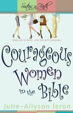 NEW - Courageous Women in the Bible: Step out in faith. Live life with purpose.