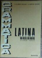 Grammatica latina Via recta, via brevis - AA.VV. - Juvenilia,1969 - R