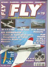 """FLY N°79 PLAN : """"MIG 3"""" CHASSEUR / P 51 D / ALOUETTE III VARIO / X 412 GRAUPNER"""
