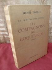 """"""" La lumière des justes """" / LES COMPAGNONS DU COQUELICOT Henri Troyat"""