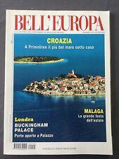 159 07/2006 BELL'EUROPA - CROAZIA - LONDRA - MALAGA - SVIZZERA TICINO - OLANDA